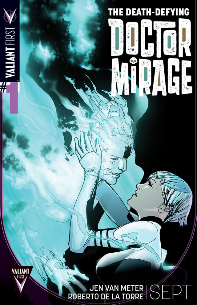 VALIANT-FIRST_006_DEATH-DEFYING-DOCTOR-MIRAGE